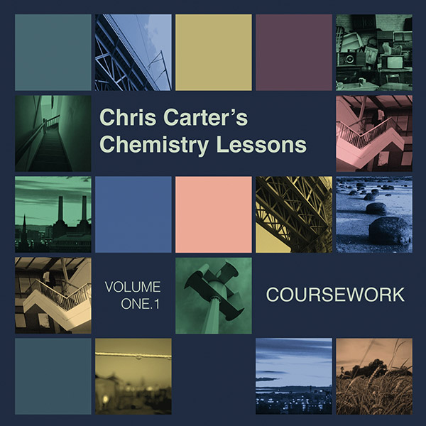 Chris Carter - Chemistry Lessons Volume 1.1 Coursework