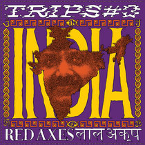 Trips #3: India by Red Axes
