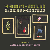 Música Callada / See the Welter by James Rushford