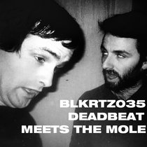Deadbeat Meets the Mole by Deadbeat and the Mole