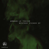 Mystery Picker EP by Arnaud Le Texier