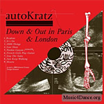 Autokratz - Down & Out in Paris & London