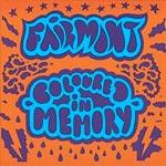 Fairmont - Coloured In Memory